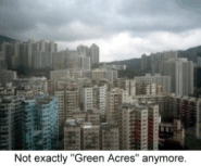 "Not exactly ""Green Acres"" anymore"